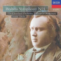 Brahms: Symphony No.1/Dvorák: Othello Overture - The Cleveland Orchestra, Vladimir Ashkenazy