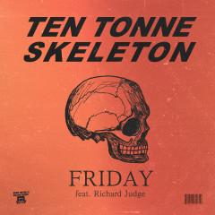 Friday - TEN TONNE SKELETON, Richard Judge