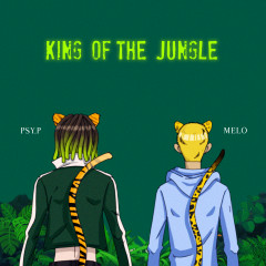 King of the Jungle (feat. Melo) - Psy.P, Higher Brothers, Melo