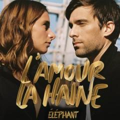 L'amour la haine - Éléphant