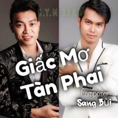 Giấc Mơ Tàn Phai (Single) - G.Y.M Band