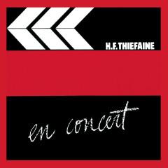 En concert, Vol. 1 (Live) - Hubert-Félix Thiefaine