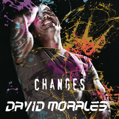 Changes - David Morales