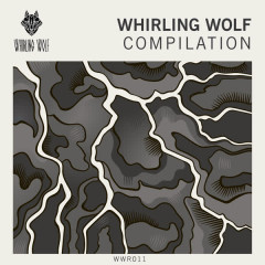 Whirling Wolf Compilation, Vol. 1 - Various Artists