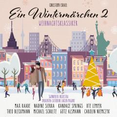 Ein Wintermärchen 2 - Weihnachtsklassiker - Christoph Israel, Swonderful Orchestra, Catherine Larsen-Maguire