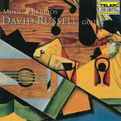 Music of Barrios - David Russell