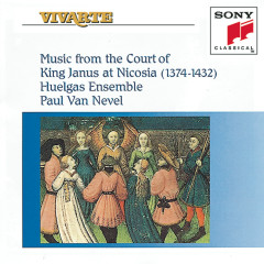 Music from the Court of King Janus at Nicosia (1374-1432) - Huelgas Ensemble