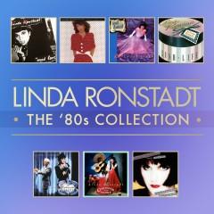 The 80's Studio Album Collection - Linda Ronstadt