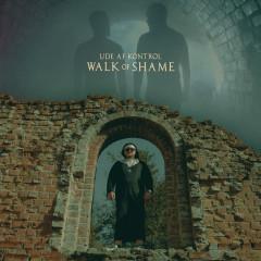 Walk Of Shame - Ude Af Kontrol