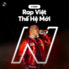 Rap Việt: Thế Hệ Mới - Various Artists
