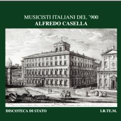 Musicisti Italiani del '900 - Alfredo Casella - Dora Carral, Claudio Strudthoff