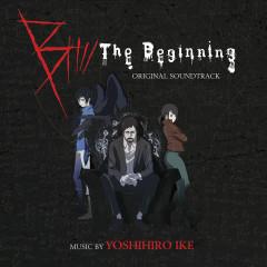 B: The Beginning (Original Soundtrack) - Yoshihiro Ike