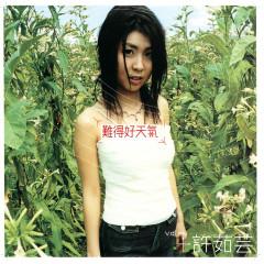 Nan De Hao Tian Qi - Valen Hsu