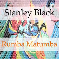 Rumba Matumba - Stanley Black