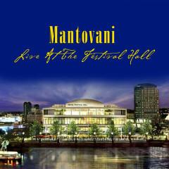Live At Festival Hall - Mantovani