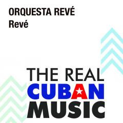 Revé (Remasterizado) - Orquesta Revé