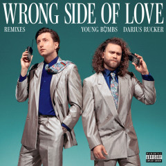 Wrong Side Of Love (Remixes) - Young Bombs, Darius Rucker