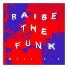Raise the Funk!