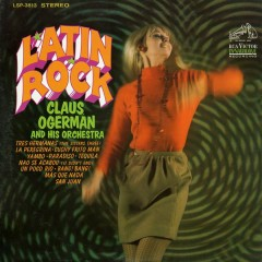 Latin Rock - Claus Ogerman and His Orchestra