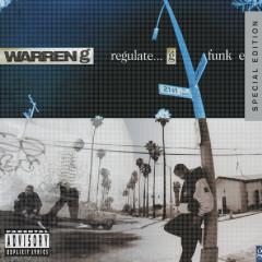 Regulate… G Funk Era - Warren G