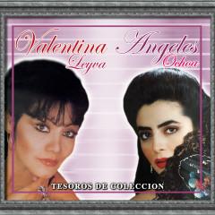 Tesoros de Coleccíon - Valentina Leyva - Ángeles Ochoa - Valentina Leyva, Ángeles Ochoa