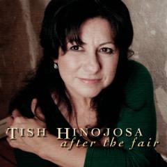 After The Fair - Tish Hinojosa