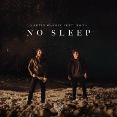 No Sleep (feat. Bonn) - Martin Garrix, Bonn