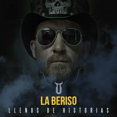 Llenos de Historias - La Beriso