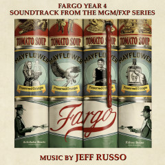 Fargo Year 4 (Soundtrack from the MGM/FXP Series) - Jeff Russo