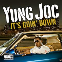 It's Goin' Down - Yung Joc