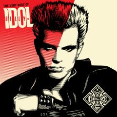 The Very Best Of Billy Idol: Idolize Yourself - Billy Idol