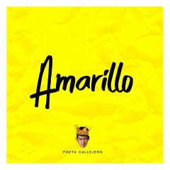 Amarillo - Poeta Callejero