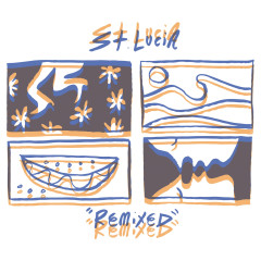 Remixed - St. Lucia