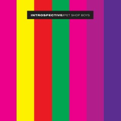 Introspective - Pet Shop Boys