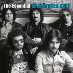 The Essential Blue Öyster Cult - Blue Oyster Cult