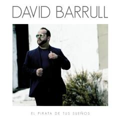 El Pirata De Tus Suenõs - David Barrull
