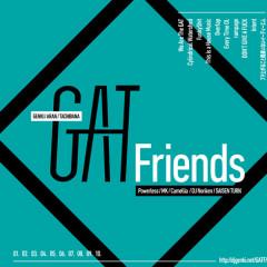 GAT Friends - GAT