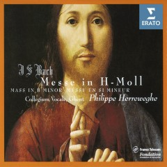 Bach: Mass in B Minor - Philippe Herreweghe, Barbara Schlick, Catherine Patriasz, Charles Brett, Howard Crook