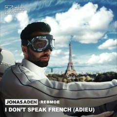 I Don't Speak French (Adieu) (Single) - Jonas Aden