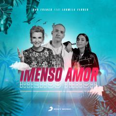 Imenso Amor - Duo Franco, Ludmila Ferber