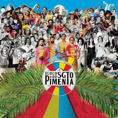 Sgt. Pepper's Lonely Hearts Club Band - Bloco do Sargento Pimenta