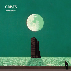 Crises (Deluxe Edition) - Mike Oldfield