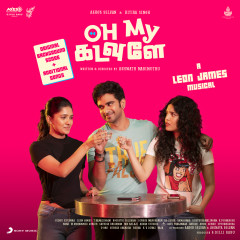 Oh My Kadavule (Original Background Score + Additional Songs) - Leon James