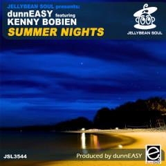 Summer Nights - DunnEasy, Kenny Bobien