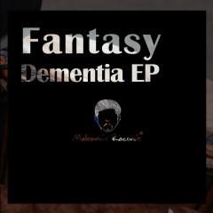 Dementia - Fantasy