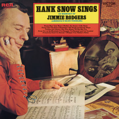 Sings In Memory of Jimmie Rodgers (America's Blue Yodeler) - Hank Snow