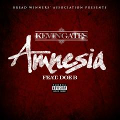 Amnesia (feat. Doe B) - Kevin Gates