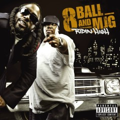 Ridin' High (International Explicit Digital) - 8Ball & MJG
