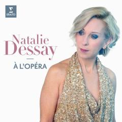 Natalie Dessay à l'opéra - Natalie Dessay