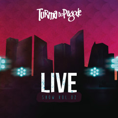 TDP Live Show, Vol. 2 - Turma Do Pagode